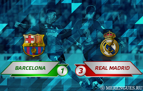 FC Barcelona - Real Madrid C.F. 1:3