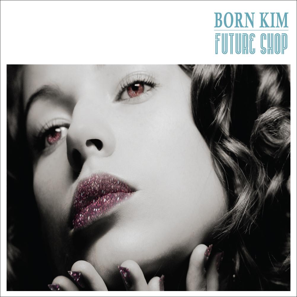 20170819.1253.01 Born Kim - Future Shop cover.jpg