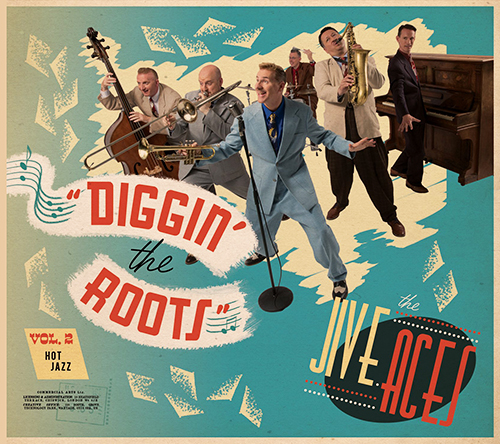 (Neo-Swing) [CD] The Jive Aces - Diggin The Roots, Vol. 2: Hot Jazz - 2017, FLAC (image+.cue), lossless