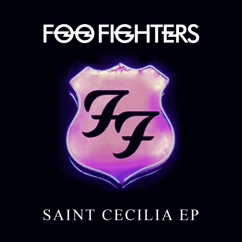 [TR24][OF] Foo Fighters - Saint Cecilia EP - 2015 (Rock, Alternative Rock)