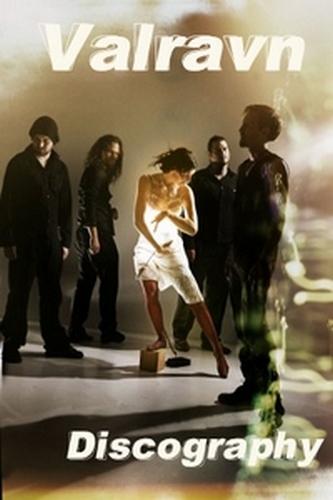 Valravn - Discography (2006-2011)