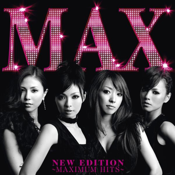 20171120.1911.06 MAX - New Edition ~Maximum Hits~ (2008) (FLAC) cover.jpg