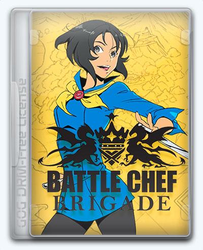 Battle Chef Brigade (2017) [Ru/Multi] (1.0) License GOG