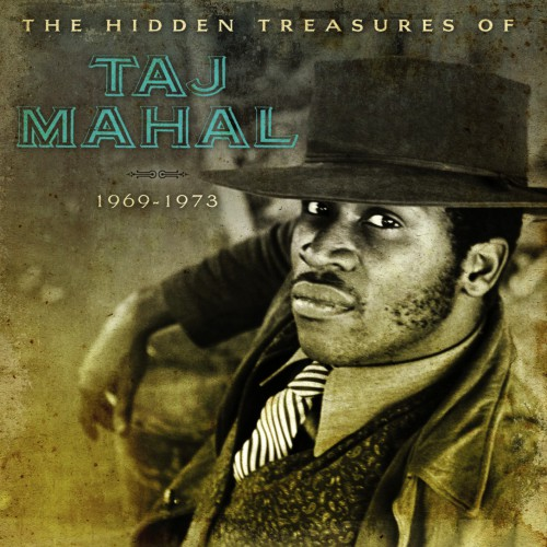 [TR24][OF] Taj Mahal - The Hidden Treasures Of Taj Mahal 1969-1973 (Remastered)- 2015 (Blues)