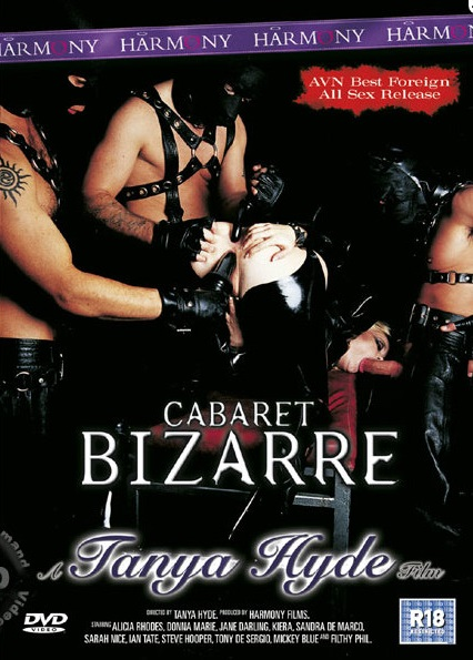 Cabaret Bizarre (Tanya Hyde, Harmony) [2004 г., Anal, Group, Gang Bang, Big Boobs, Fetish, Double Penetration, Threesome, Strap-On, Titty Fuck, 540p, WEB-DL] (Split Scenes)