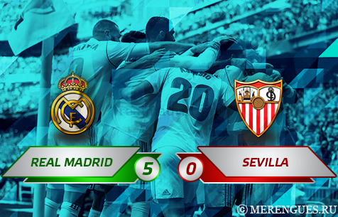 Real Madrid C.F. - Sevilla FC 5:0