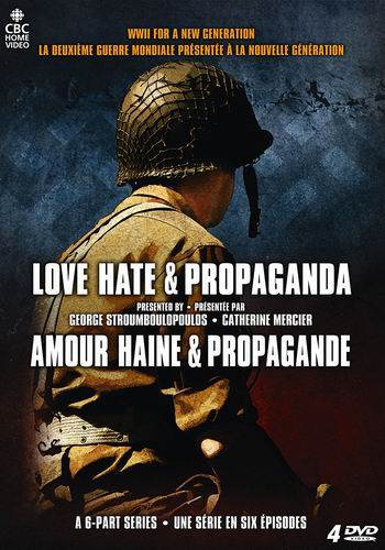 Любовь, ненависть и пропаганда. Вторая мировая война / Love Hate & Propaganda (2010) SATRip (1 сезон, 6 серий из 6) [UA]