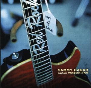 Sammy Hagar & The Waboritas - Not 4 Sale (2002) MP3