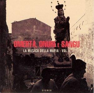 VA - Omerta, Onuri E Sangu [La Musica Della Mafia Vol. II] (2002) FLAC