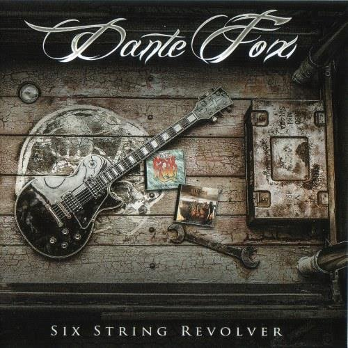 Dante Fox - Six String Revolver (2017) [FLAC|Lossless|tracks + .cue] <Melodic Hard Rock, Female Vocal>