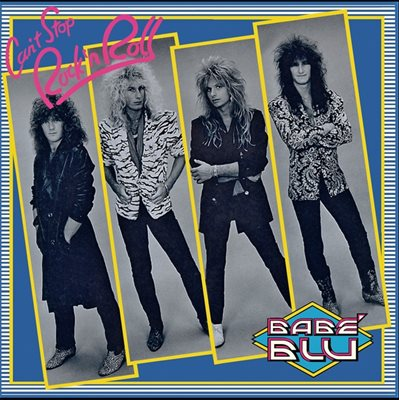 Babe Blu - Can't Stop Rock & Roll [EP Reissue] (1987) MP3