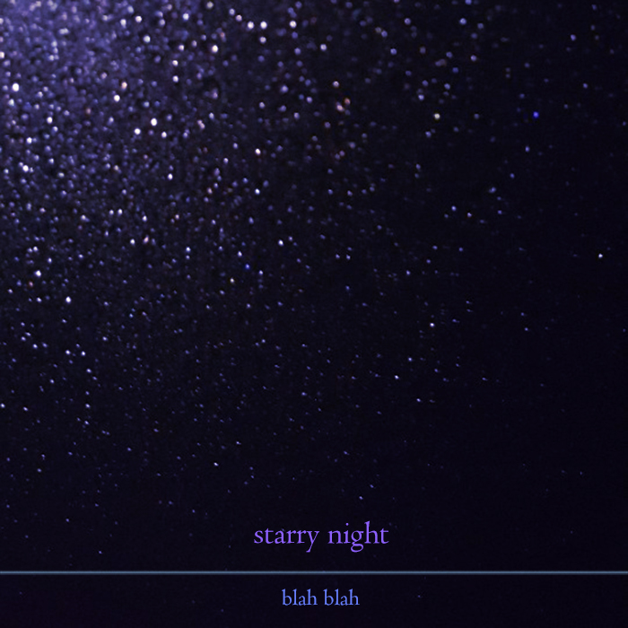20180120.0245.06 Blah Blah - Starry Night cover.jpg