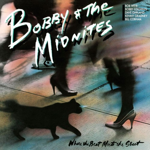 [TR24][OF] Bobby & The Midnites - Where The Beat Meets The Street - 1984 / 2014 (Rock)