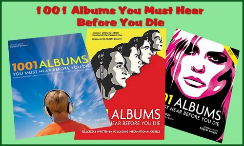 1001 Albums You Must Hear Before You Die1955-2005)