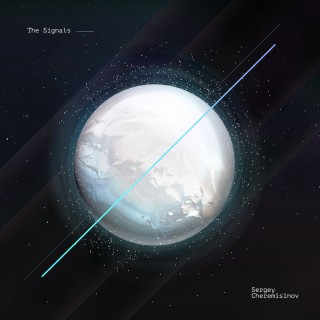 Sergey Cheremisinov - The Signals (2017) [MP3|320 Kbps] <Neoclassical, Ambient>