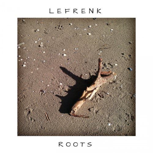 Lefrenk - Roots (2018)