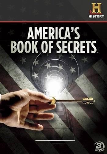 History Channel: Американская книга тайн / Americas Book of Secrets (2013) HDTVRip [H.264 / 720p-LQ] (2 сезон: 9 серий из 12) (Обновляемая)