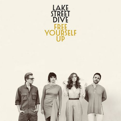 Lake Street Dive - Free Yourself Up (2018)