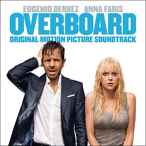 (Score) За бортом / Overboard (Original Motion Picture Soundtrack) (by Various Artists) - 2018 (1987), MP3, 320 kbps