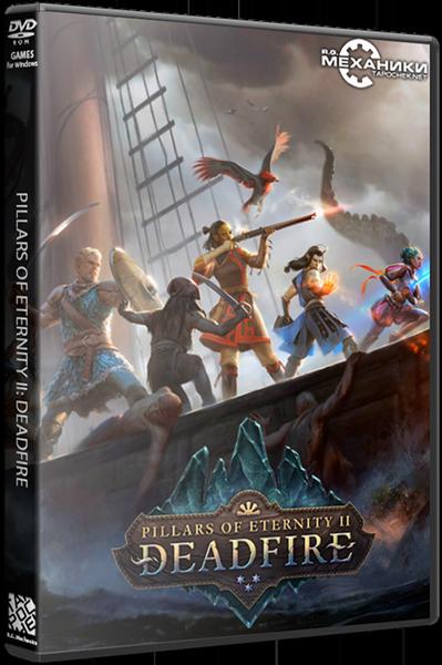 Pillars of Eternity II: Deadfire [v 2.0.0.0030 + DLCs] (2018/PC/Русский), RePack от FitGirl