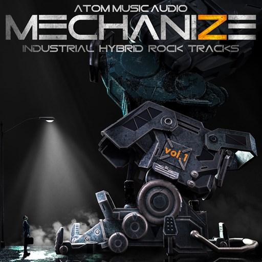 Atom Music Audio - Mechanize, Vol. 1: Industrial Hybrid Rock Tracks (2018) [MP3|320 Kbps] <Soundtrack, Instrumental, Epic Orchestral>