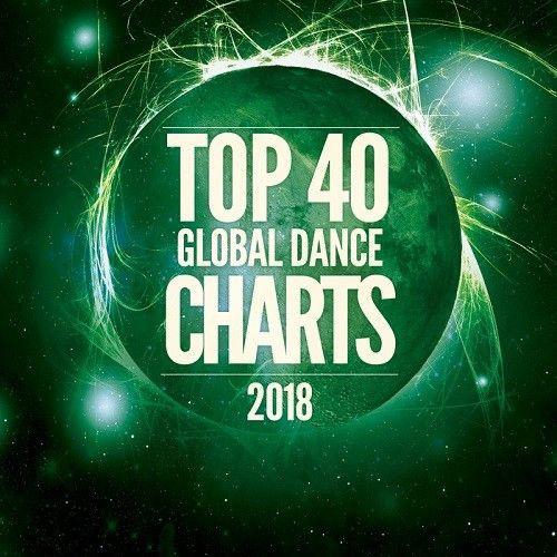 VA - Top 40 Global Dance Charts 2018 (2018) MP3 [320 kbps]