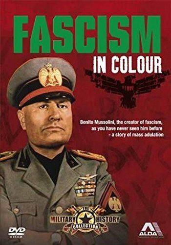 Фашизм в цвете / Fascism in Colour (2006) HDTVRip [H.264 / 720p-LQ] (Серии 1 из 2) (Обновляемая)