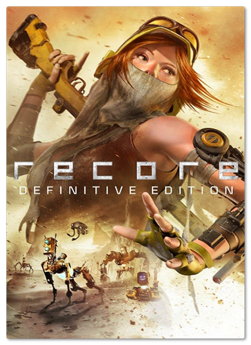 ReCore: Definitive Edition (2017) PC | RePack