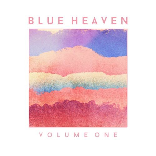 (Indie Rock) Blue Heaven - Volume One - 2018, MP3, 320 kbps