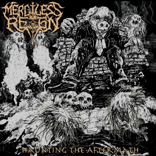 (Death / Thrash Metal) Merciless Reign - Haunting The Aftermath - 2018, MP3, 320 kbps