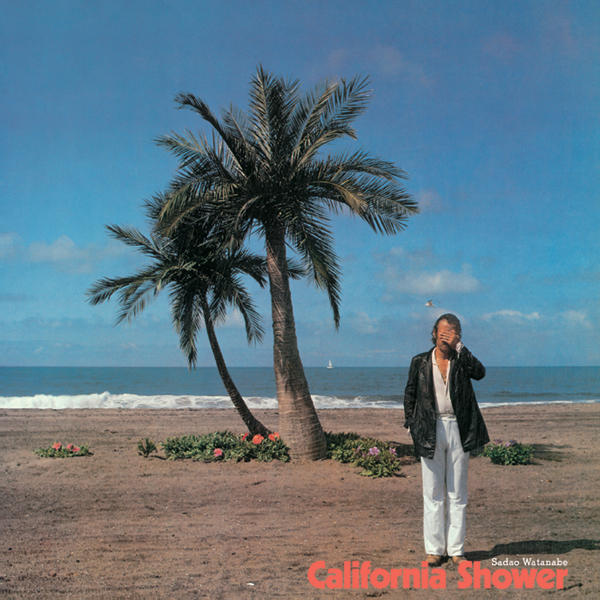 20180725.0254.07 Sadao Watanabe - California Shower (1986) cover 1.jpg