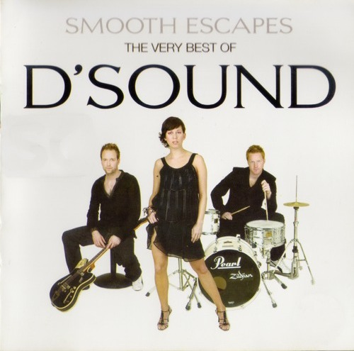(Smooth Jazz, Pop Rock) [CD] D'Sound - Smooth Escapes - The Very Best Of D'Sound - 2004, FLAC (tracks+.cue), lossless