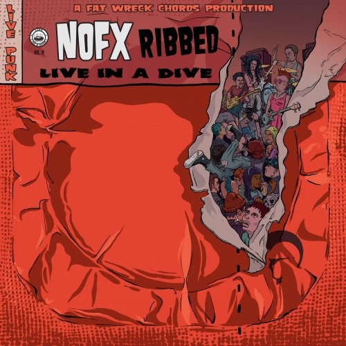 (Melodic Hardcore / Punk) NOFX - Ribbed - Live In A Dive - 2018, MP3, 320 kbps