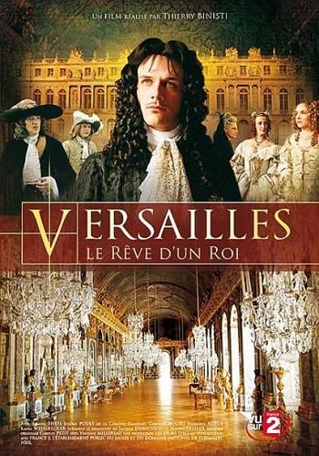 Версаль, мечта короля / Versailles, le reve d'un roi (2008) HDTV [H.264/1080i-LQ]