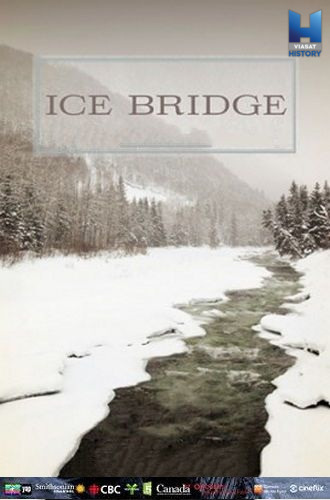 Ледовый мост / Ice Bridge (2017) HDTVRip [H.264/1080p-LQ]