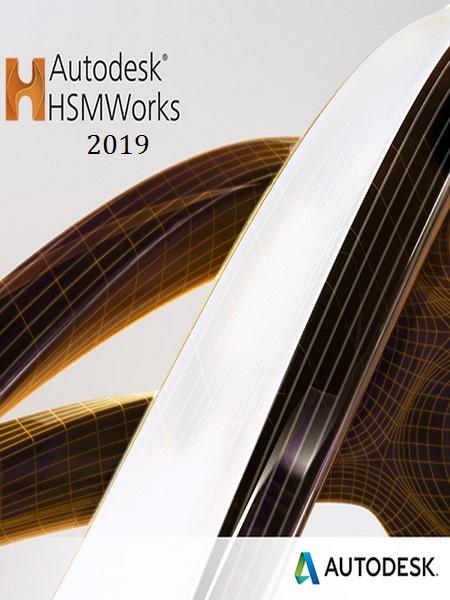 Autodesk HSMWorks 2019.2 Build R3.43380 (x64)