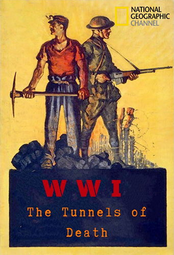 NG. Первая мировая война: тоннели смерти / WWI: The Tunnels of Death (2018) DVB