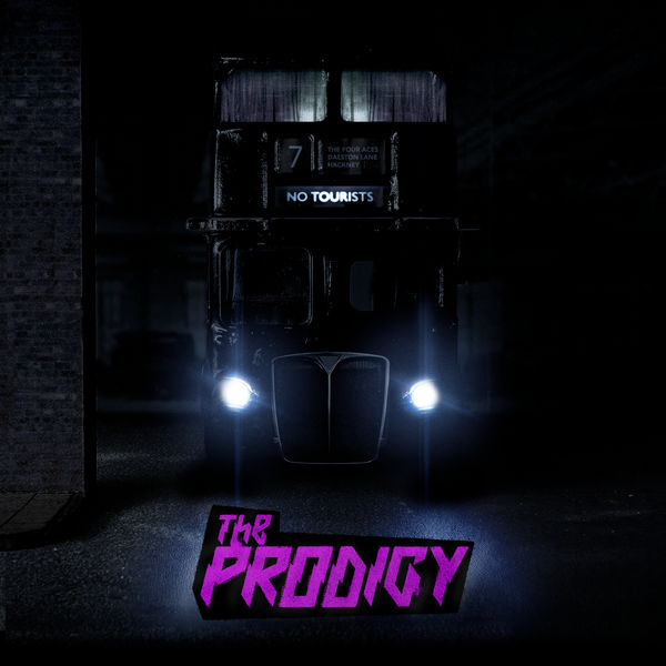 The Prodigy - No Tourists [24-bit Hi-Res] (2018) FLAC