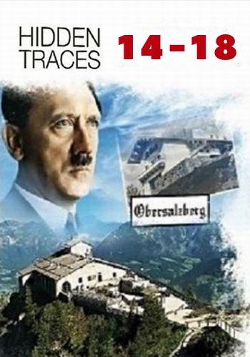 History Channel. Скрытые следы: Первая мировая война / 14-18 Hidden Traces (2014) HDTVRip [H.264/1080p-LQ]