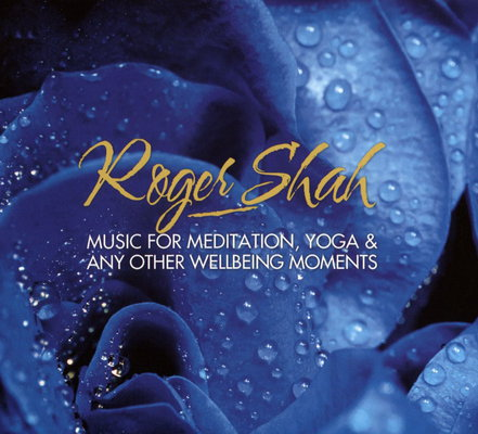 Roger Shah - Music For Meditation, Yoga & Any Other Wellbeing Moments (2016) [DTS 5.1 CD-Audio|44.1 / 16|image+.cue|Blu-ray Audio]] &ltRelax, Ambient, Chillout&gt