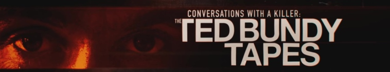 Conversations With A Killer The Ted Bundy Tapes S01 1080p WEB x264-TViLLAGE