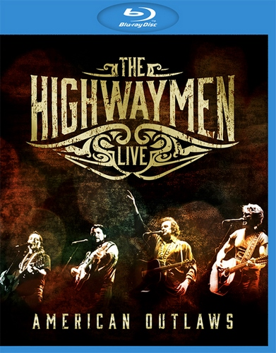 The Highwaymen - Live: American Outlaws (2016, BDRip 1080p)