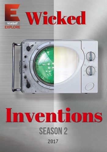 Невероятные изобретения / Wicked Inventions (2017) HDTVRip [H.264 / 1080p-LQ] (сезон 2, выпуски 30 из 30)