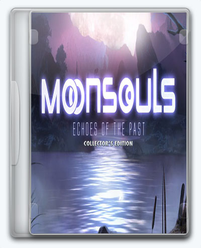 Moonsouls: Echoes of the Past (2017) [En] (1.0) Unofficial [Collectors Edition]