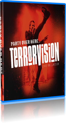 Terrorvision - Party Over Here Live In London (2019, Blu-ray)