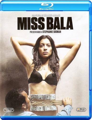 Miss Bala 2019 1080p Bluray DTS-HD MA 5 1 x264-EVO