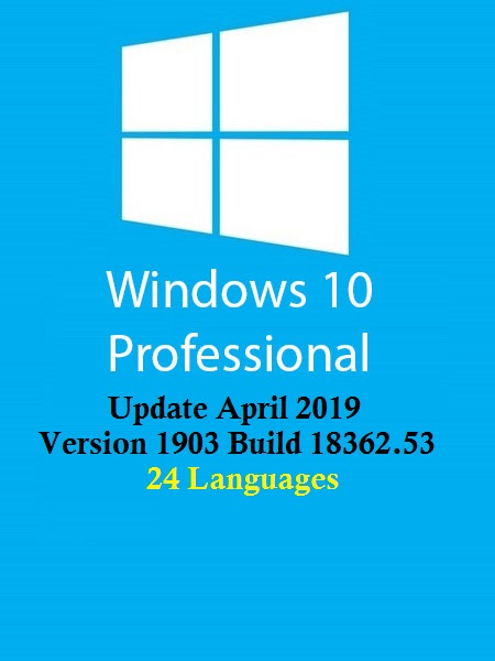 Windows 10 Pro Redstone 6 Multi-24 (x64) April 2019
