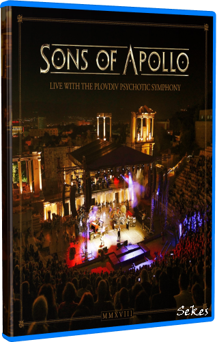 Sons Of Apollo - Live With The Plovdiv Psychotic Symphony (2019, BDRip 1080p)