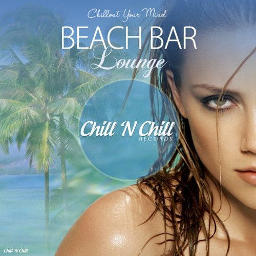 VA – Beach Bar Lounge [Chillout Your Mind] (2019)