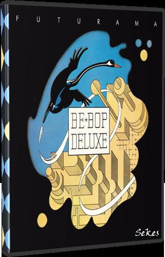 Be-Bop Deluxe - Futurama (2019, DVD9)
